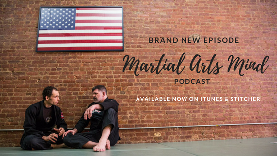 The Martial Arts Mind | Page 2 of 11 | Reflections on Jiu